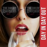 Day In Day Out es una píldora power pop de The Drury Brothers (2017)