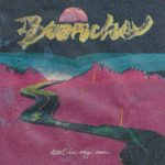 Get In My Car el adictivo single de Broncho (2017)
