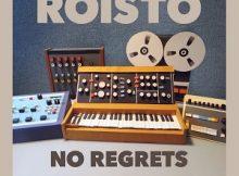 Roisto - No Regrets