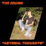 Tres años después: Abysmal Throughts de The Drums (2017)