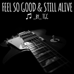 Sessions: Fell So Good & Still Alive by TGC (2017)