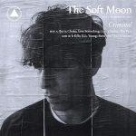 Burn el adelanto de Criminal el nuevo LP de The Soft Moon (2017)