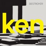 Ken un disco para enmarcar de Destroyer (2017)