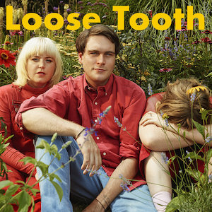 Loose Tooth - Keep Up