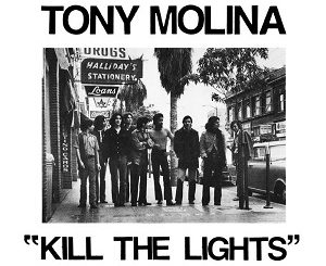 Tony Molina - Jasper's Time - Kill the Lights
